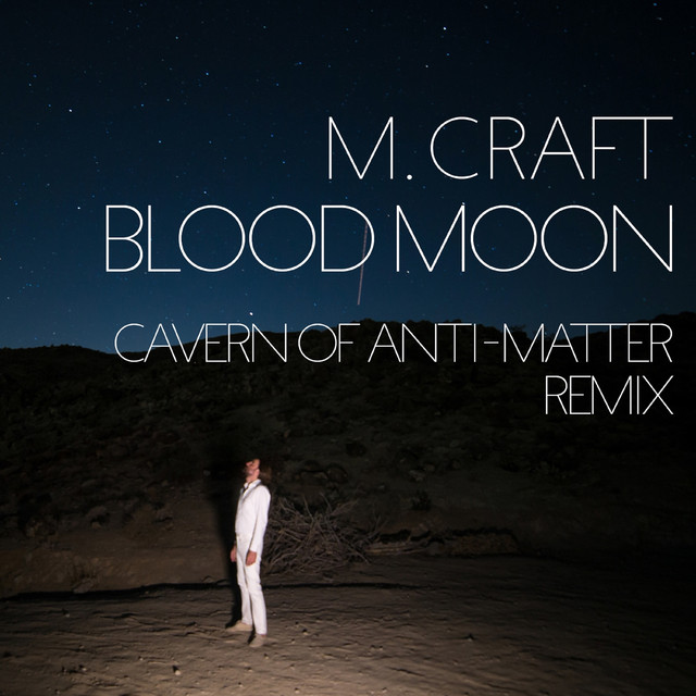 Blood Moon [(C.O.A-M) Remix]