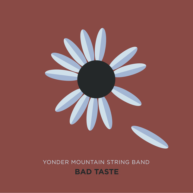 bad taste album by yonder mountain string band