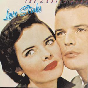 Love Stinks - J. Geils Band