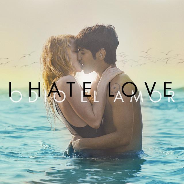 I Hate Love (Música Original de la Película)
