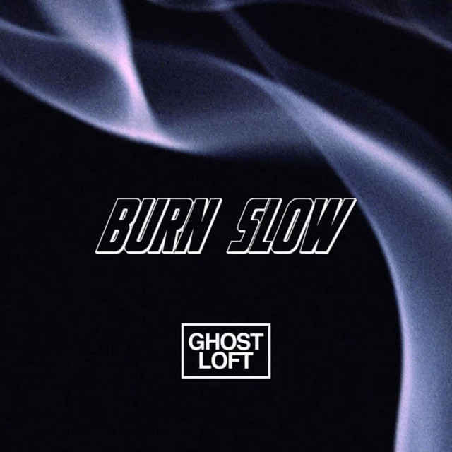 Burn Slow