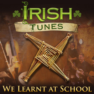 Irish Tunes We Learnt at School - Traditional Irish