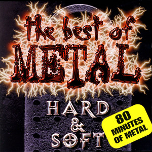 The Best Of Metal - Hard & Soft album