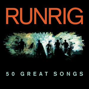 50 Great Songs - Runrig