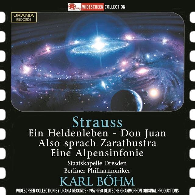 Strauss: Ein Heldenleben, Don Juan, Also sprach Zarathustra & Eine Alpensinfonie Albumcover
