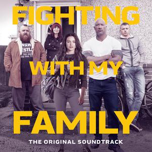 Fighting With My Family (The Original Soundtrack)