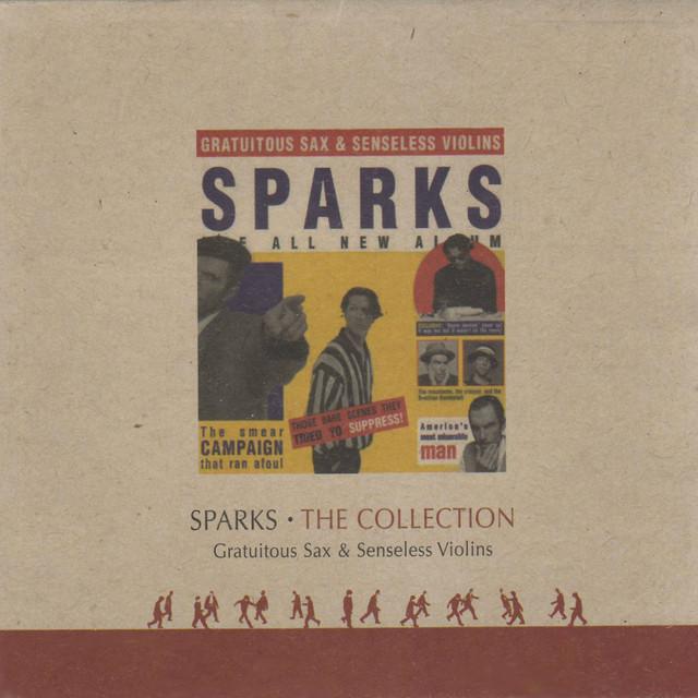 Sparks Gratuitous Sax & Senseless Violins album cover