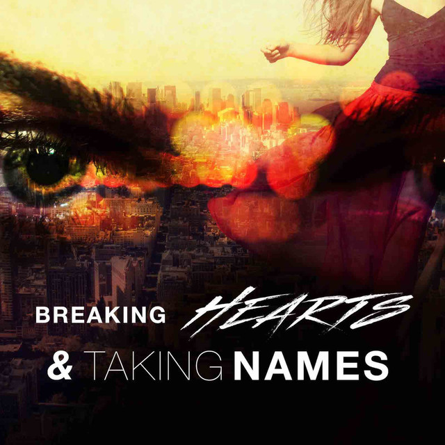 Breaking Hearts & Taking Names by ITG Studios on Spotify