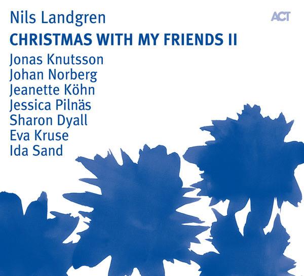 Skivomslag för Nils Landgren: Christmas With My Friends II