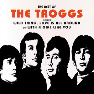 The Best Of The Troggs - Troggs