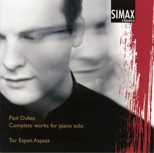 Paul Dukas - Complete Works For Piano Solo Albümü