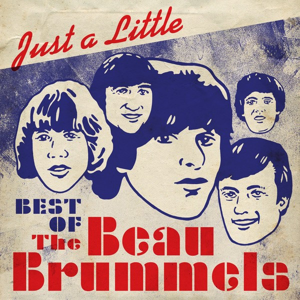 Just a Little - Best of The Beau Brummels