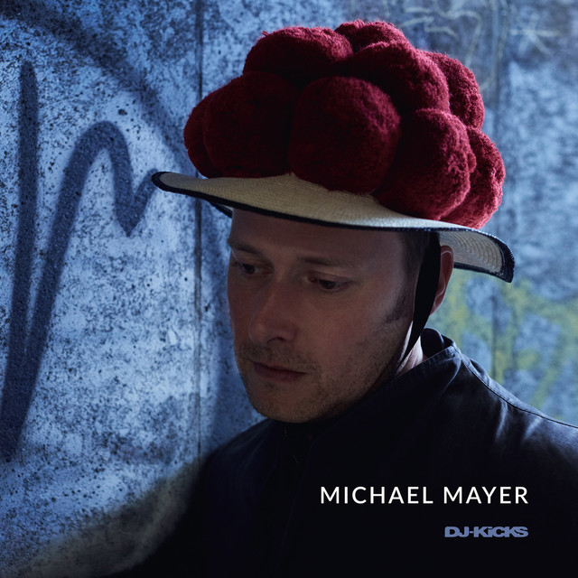 DJ-Kicks (Michael Mayer) [Mixed Tracks]
