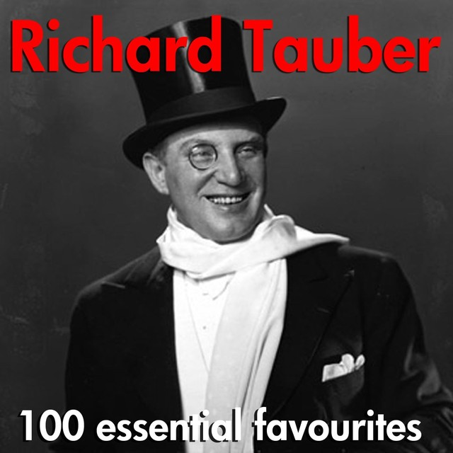 Richard tauber 100 essential favourites songtexte for Chambre separee meaning