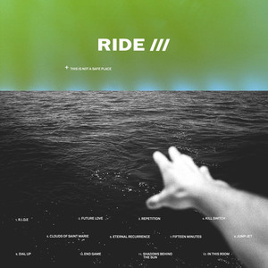 Album cover for This is Not a Safe Place by Ride