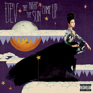The Night The Sun Came Up (Explicit Version)