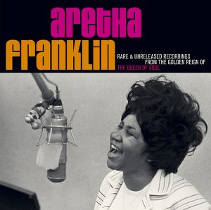 Rare & Unreleased Recordings From The Golden Reign Of The Queen Of Soul Albumcover