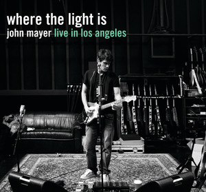 Where The Light Is: John Mayer Live In Los Angeles Albumcover