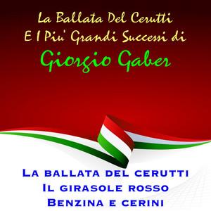 La ballata del cerutti e i piu' grandi successi di Giorgio Gaber album