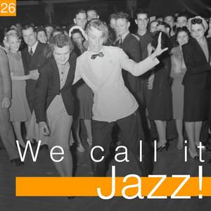 We Call It Jazz!, Vol. 26 album