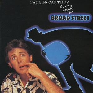 Give My Regards To Broad Street Albumcover