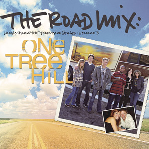 The Road Mix: Music From The Television Series One Tree Hill Vol. 3 - The Honorary Title
