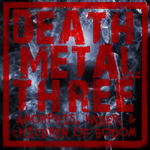 Death Metal Three: Amorphis, Vader, & Children of Bodom album