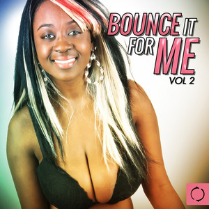 Bounce It for Me, Vol. 2 Albumcover