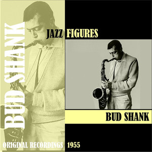 Jazz Figures / Bud Shank (1953) album