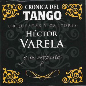 Crónica del Tango: Orquestas y Cantores album