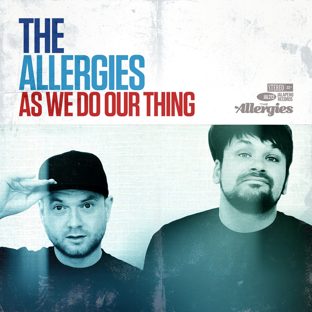 Album cover for As We Do Our Thing by The Allergies