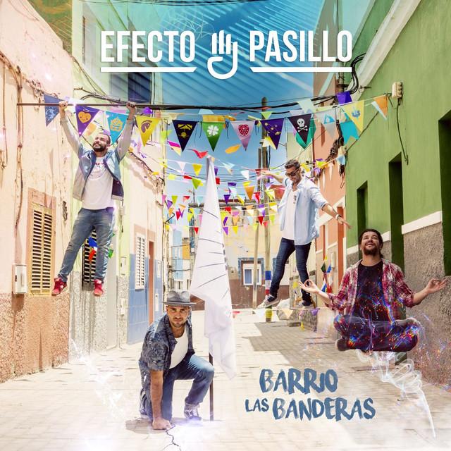 Album cover for Barrio Las Banderas by Efecto Pasillo