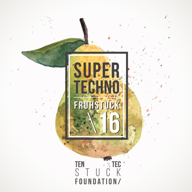 Super Techno Fruhstuck 16