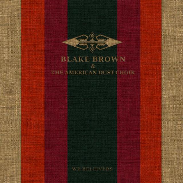 Blake Brown & The American Dust Choir