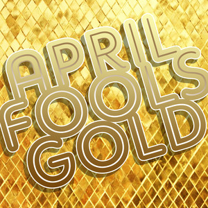 April Fools Gold Albumcover