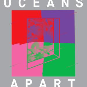 Cut Copy Presents: Oceans Apart