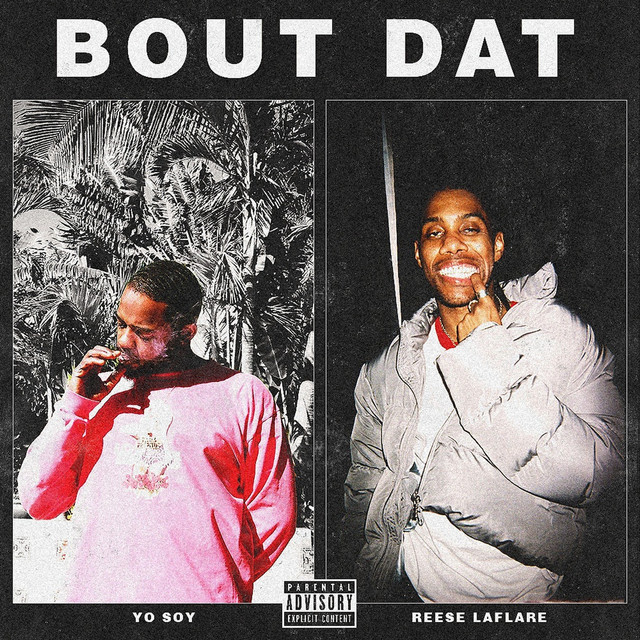 Bout That (feat. Reese Laflare)