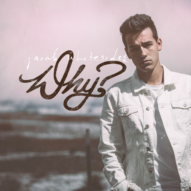 Album cover for Why? by Jacob Whitesides