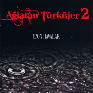 Ağlatan Türküler, Vol. 2