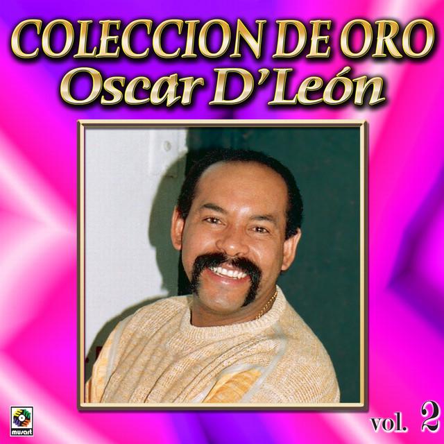Oscar D'leon Coleccion De Oro, Vol. 2