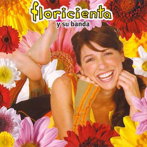 Floricienta y Su Banda - Floricienta y su banda