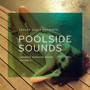 Future Disco Presents: Poolside Sounds, Vol. 2 Albumcover