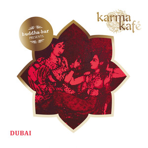 Buddha Bar presents Karma Kafé Dubaï