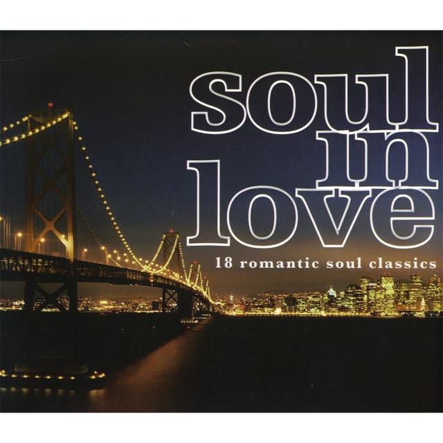 Soul In Love: 18 Romantic Soul Classics