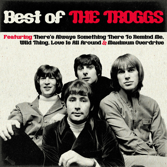 Best Of The Troggs