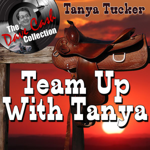 Team Up With Tanya - [The Dave Cash Collection] album