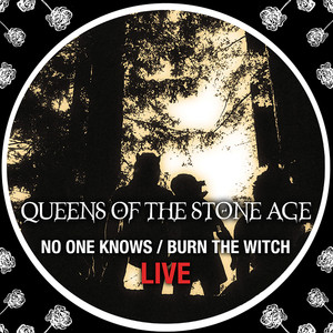 No One Knows/Burn The Witch (Live) Albümü