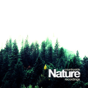 60 Countryside Nature Recordings