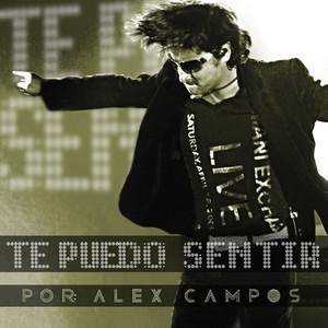 Te Puedo Sentir - Alex Campos