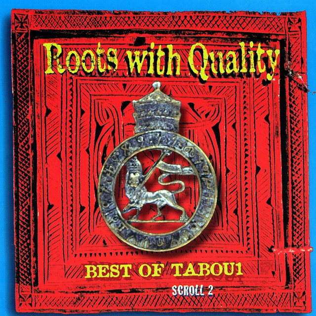 Various Artists Roots With Quality Best Of Tabou1 Scroll 2 album cover